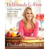 Deliciously G-Free by Hasselbeck, Elisabeth, 9780345529381
