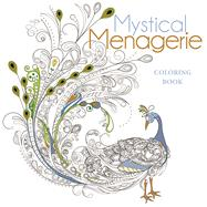 Mystical Menagerie Coloring Book by Unknown, 9781454709381