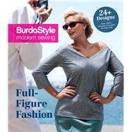Full-figure Fashion by Burdastyle Magazine, 9781620339381