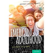 Emerging Adulthood The Winding Road from the Late Teens Through the Twenties by Arnett, Jeffrey Jensen, 9780199929382