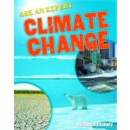 Ask an Expert : Climate Change by Spilsbury, Richard, 9780778799382
