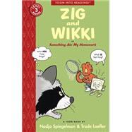 Zig and Wikki in Something Ate My Homework by SPIEGELMAN, NADJALEOFFLER, TRADE, 9781935179382