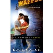 That Touch of Magic by March, Lucy, 9780312389383