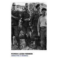 Abducting a General by LEIGH FERMOR, PATRICKBAILEY, RODERICK, 9781590179383