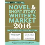 Novel and Short Story Writer's Market 2016: The Most Trusted Guide to Getting Published by Randall, Rachel, 9781599639383