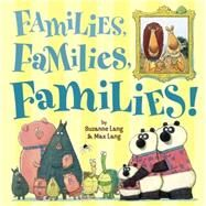 Families, Families, Families! by Lang, Suzanne; Lang, Max, 9780553499384