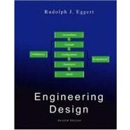 Engineering Design by Eggert, Rudolph J., 9780615319384