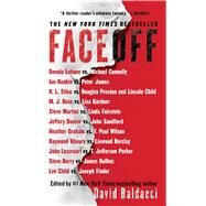 Faceoff by Baldacci, David; Connelly, Michael; Sandford, John; Gardner, Lisa; Lehane, Dennis, 9781476799384