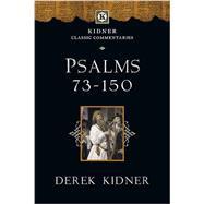 Psalms 73-150 by Kidner, Derek, 9780830829385