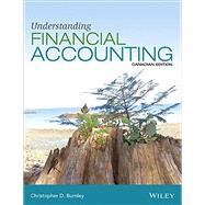 Understanding Financial Accounting by Burnley, Christopher D.; Hoskin, Robert E.; Fizzell, Maureen R.; Cherry, Donald C., 9781118849385