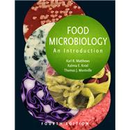 Food Microbiology by Matthews, Karl; Kniel, Kalmia E.; Montville, Thomas J., 9781555819385