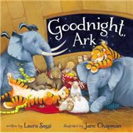 Goodnight, Ark by Sassi, Laura; Chapman, Jane, 9780310749387