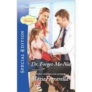 Dr. Forget-Me-Not by Ferrarella, Marie, 9780373659388