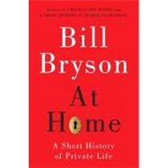 At Home by Bryson, Bill, 9780767919388
