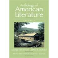 Anthology of American Literature, Volume I by McMichael, George; Leonard, James S.; Fishkin, Shelley Fisher; Bradley, David; Nelson, Dana D.; Csicsila, Joseph, 9780205779390