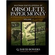 Whitman Encyclopedia Of Obsolete Paper Money: Notes Issued By United States Banks, 1782-1866