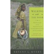 Walking With the Poor by Myers, Bryant L., 9781570759390