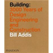 Building by Addis, Bill, 9780714869391