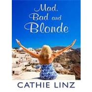 Mad, Bad and Blonde at Biggerbooks.com
