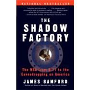 The Shadow Factory by Bamford, James, 9780307279392