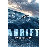 Adrift by Griffin, Paul, 9780545709392