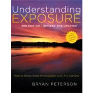 Understanding Exposure by Peterson, Bryan, 9780817439392