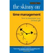Time Management: How to Maximize Your 24-hour Gift by Randel, Jim, 9780984139392
