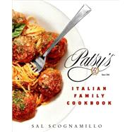 Patsy's Italian Family Cookbook by Scognamillo, Sal; Stiller, Ben; Stiller, Ben, 9781250039392