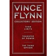 Vince Flynn Collectors' Edition #1 : Term Limits, Transfer of Power, and the Third Option by Vince Flynn, 9781451629392