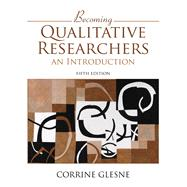 Becoming Qualitative Researchers An Introduction by Glesne, Corrine, 9780133859393