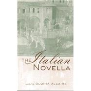 The Italian Novella by Allaire,Gloria, 9780415869393