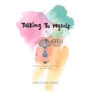 Talking to Myself by Zacarias, Daniela Rivera, 9781510709393