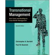 Transnational Management: Text, Cases & Readings in Cross-Border Management by Bartlett, Christopher; Beamish, Paul, 9780078029394