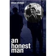 An Honest Man by Michael, Simon, 9781911129394