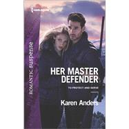Her Master Defender by Anders, Karen, 9780373279395