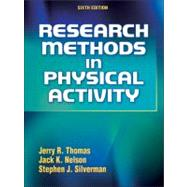 Research Methods in Physical Activity - 6th Edition by Thomas, Jerry, 9780736089395