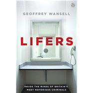 Lifers by Wansell, Geoffrey, 9781405919395