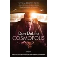 Cosmopolis : A Novel by DeLillo, Don, 9781451689396