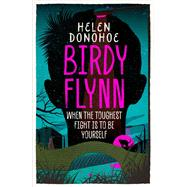Birdy Flynn by Donohoe, Helen, 9781780749396