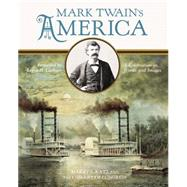 Mark Twain's America by Katz, Harry L.; Library of Congress; Lapham, Lewis H., 9780316209397