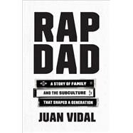 Rap Dad by Vidal, Juan, 9781501169397