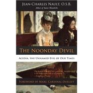 The Noonday Devil by Nault, Jean-Charles; Ouellet, Marc, Cardinal; Miller, Michael J., 9781586179397