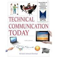Technical Communication Today Special Edition for Society for Technical Communication Foundation Certification by Johnson-Sheehan, Richard, 9780134419398