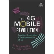 The 4g Mobile Revolution by Swantee, Olaf; Jackson, Stuart (CON), 9780749479398