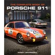 The Complete Book of Porsche 911 by Leffingwell, Randy, 9780760339398