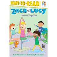 Zach and Lucy and the Yoga Zoo by Pifferson Sisters, the; Chambers, Mark, 9781481439398