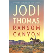 Ransom Canyon by Thomas, Jodi, 9780373789399