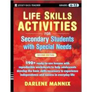 Life Skills Activities for Secondary Students with Special Needs by Mannix, Darlene, 9780470259399