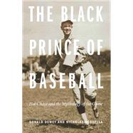 The Black Prince of Baseball by Dewey, Donald; Acocella, Nicholas, 9780803299399