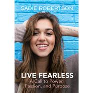 Live Fearless by Robertson, Sadie; Clark, Beth; Giglio, Louie, 9781400309399